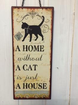 Blechschild für Katzenliebhaber