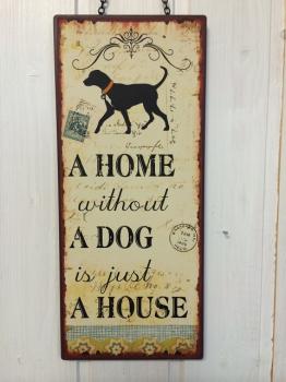 Blechschild für Hundeliebhaber